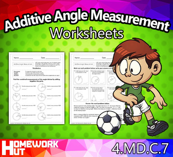 4.MD.7 - Additive Angle Measurement Worksheets