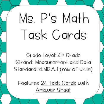 4.MD.A.1 Converting Between Units Task Cards