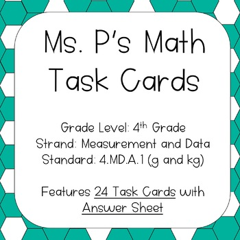 4.MD.A.1 Converting Grams and Kilograms Task Cards
