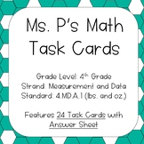 4.MD.A.1 Converting Pounds and Ounces Task Cards