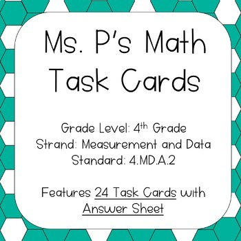 4.MD.A.2 Measurement Word Problems Task Cards