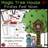 #4 Magic Tree House- Pirates Past Noon Novel Study