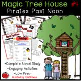 #4 Magic Tree House- Pirates Past Noon Novel Study