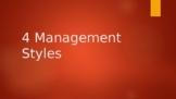 4 Management Styles PPT autocratic bureaucratic democratic laissez-faire
