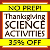 4 NO PREP Thanksgiving Science Activities - Turkey Science - REAL SCIENCE!