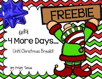 4 More Days...(until Christmas break) FREEBIE