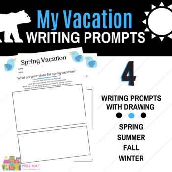 My Vacation Writing Prompts, Writing Practice Grades 1, 2, 3, 4, 5