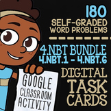 4.NBT.1-4.NBT.6 Self-Graded Google Classroom Math Activities | 4th Grade Bundle