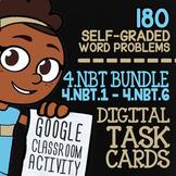 4.NBT.1-4.NBT.6 Self-Graded Google Classroom Math Activiti