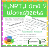 4.NBT.1 & 4.NBT.2 Worksheets - Place Value Understanding