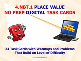 "4.NBT.1 ""PLACE VALUE"" DIGITAL TASK CARDS - NO PREP: EASY AS 1, 2, 3"