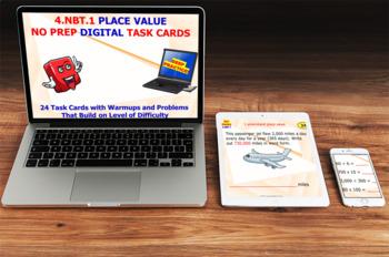 "4.NBT.1 ""PLACE VALUE"" DIGITAL TASK CARDS - NO PREP: EASY AS 1, 2, 3"