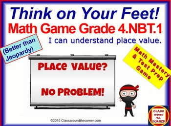 4.NBT.1 THINK ON YOUR FEET MATH! Interactive Test Prep Gam