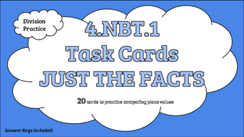 4.NBT.1 Task Cards Just The Facts