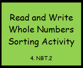 4.NBT.2 Read and Write Whole Numbers Sorting Activity