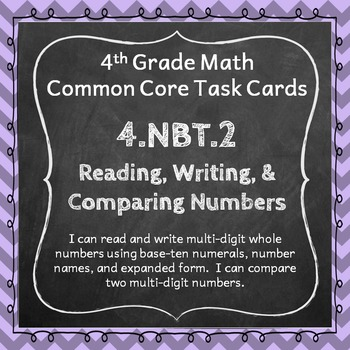 4.NBT.2 Task Cards: Reading, Writing, and Comparing Number