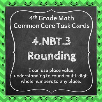 4.NBT.3 Task Cards: Rounding Task Cards 4NBT3 Rounding Whole Numbers Task Cards