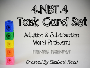 4.NBT.4 Addition and Subtraction Task Cards (printer friendly)