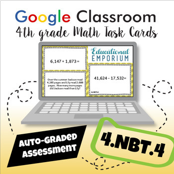 4.NBT.4 Google Task Cards: Add and Subtract Whole Numbers