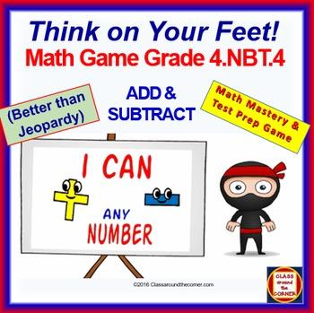 4.NBT.4 THINK ON YOUR FEET MATH! Interactive Test Prep Gam