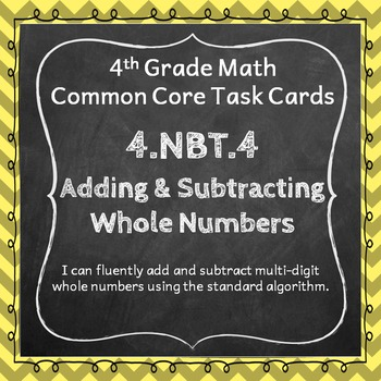4.NBT.4 Task Cards: Adding and Subtracting Whole Numbers Task Cards 4.NBT.4
