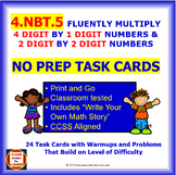 4.NBT.5 Math NO PREP Task Cards—MULTIPLY 4 DIGIT x 1 DIGIT & 2 DIGIT x 2 DIGIT