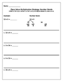 Multiplication Place Value Strategy: Number Bonds Practice or Homework