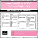 4.NBT.6 3-digit by 1-digit Division Task Cards