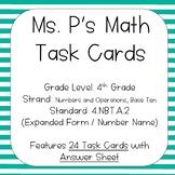 4.NBT.A.2 Expanded Form + Number Name Task Cards