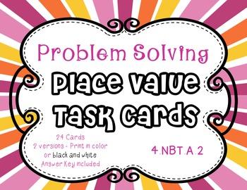 4.NBT.A.2 - Place Value Task Cards - Problem Solving Format