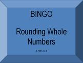 4.NBT.A.3 Rounding Whole Numbers Bingo