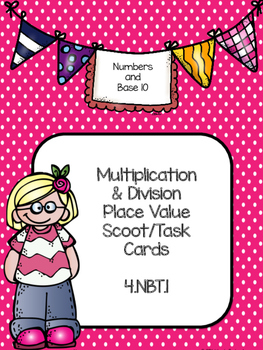 4.NBT.A1 Scoot task cards