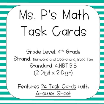 4.NBT.B.5 2-Digit X 2-Digit Task Cards by Ms P\'s Math | TpT