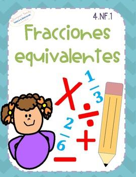 4.NF.1 Fracciones Equivalentes SPANISH