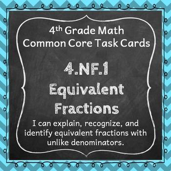 4.NF.1 Task Cards: Equivalent Fractions Task Cards 4.NF.1: Equivalent Fractions