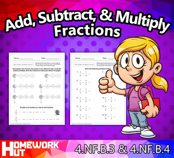 4.NF.3 & 4.NF.4 - Add, Subtract, and Multiply Fractions Worksheets