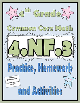 4.NF.3 Practice, Homework, and Activities 4th Grade Common Core Math