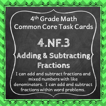 4.NF.3 Task Cards: Adding & Subtracting Fractions(Fourth-G