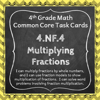 4.NF.4 Task Cards: Multiplying Fractions (Fourth-Grade Com