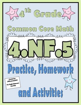 4.NF.5 Practice, Homework, and Activities 4th Grade Common Core Math