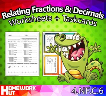 4.NF.6 - Relating Fractions and Decimals Worksheets + Taskcards