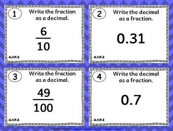 4.NF.6 Task Cards: Fractions and Decimals Task Cards 4.NF.6: Fraction to Decimal