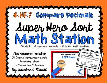 4.NF.7 Math Station: Super Hero Sorting {Compare Decimals}