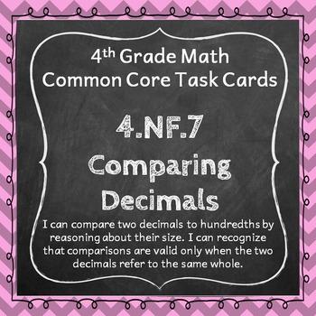 4.NF.7 Task Cards: Comparing Decimals Task Cards 4.NF.7: D