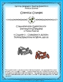 4 NGRE Chemical Changes - Ch. 3, Chemistry in Action, Reactions to Work, p20-30