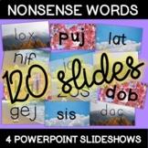 4 Nonsense Word PowerPoints