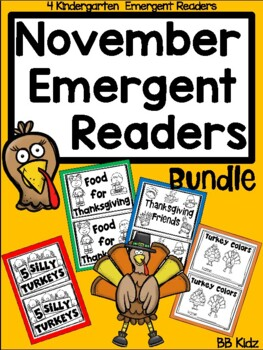 4 November Emergent Readers Kindergarten /Thanksgiving/ Turkeys/ Pilgrims/Feast