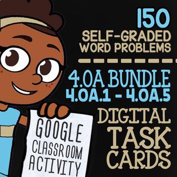 4.OA.1-4.OA.5 Self-Graded Google Classroom Math Activities   4th Grade Bundle