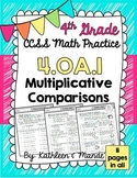4.OA.1 Practice Sheets: Multiplicative Comparisons