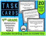 4.OA.2 Multiplicative Comparison Word Problems 4th Grade Task Cards